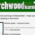 Welcome  to Birchwood Learning's E-Newsletter. I hope you are enjoying the wintery  weather and playing in the snow! Website update – Seasonal  Stories Wintertime facts, folklore, stories and activities are now uploaded to our  website. Take a  look here. Winter  Tree Workshop Sunday 5th December 2010 9.30-12.30am at Holt Hall Field Studies Centre [...]