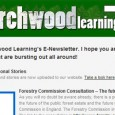 Welcome  to Birchwood Learning's E-Newsletter. I hope you are enjoying the signs of  Spring that are bursting out all around! Website  update – Seasonal Stories Spring-time facts, folklore and stories are  now uploaded to our website. Take a  look here. Forestry Commission Consultation –  The future of FC woodland As you will no [...]