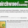 Welcome to Birchwood Learning's E-Newsletter. I hope you have been wrapping up warm for wintery woodland explorations! Have a fantastic festive season! Website update – Seasonal Stories Winter-time facts, folklore and stories are now uploaded to our website. Take a look here. New – OCN Level 2 Forest School Assistant 'Top-up' Module The Forest School Training Company have developed [...]